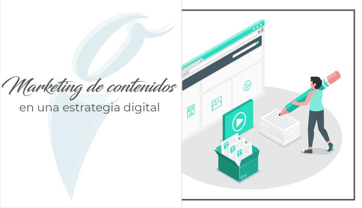 El marketing de contenidos en una estrategia digital